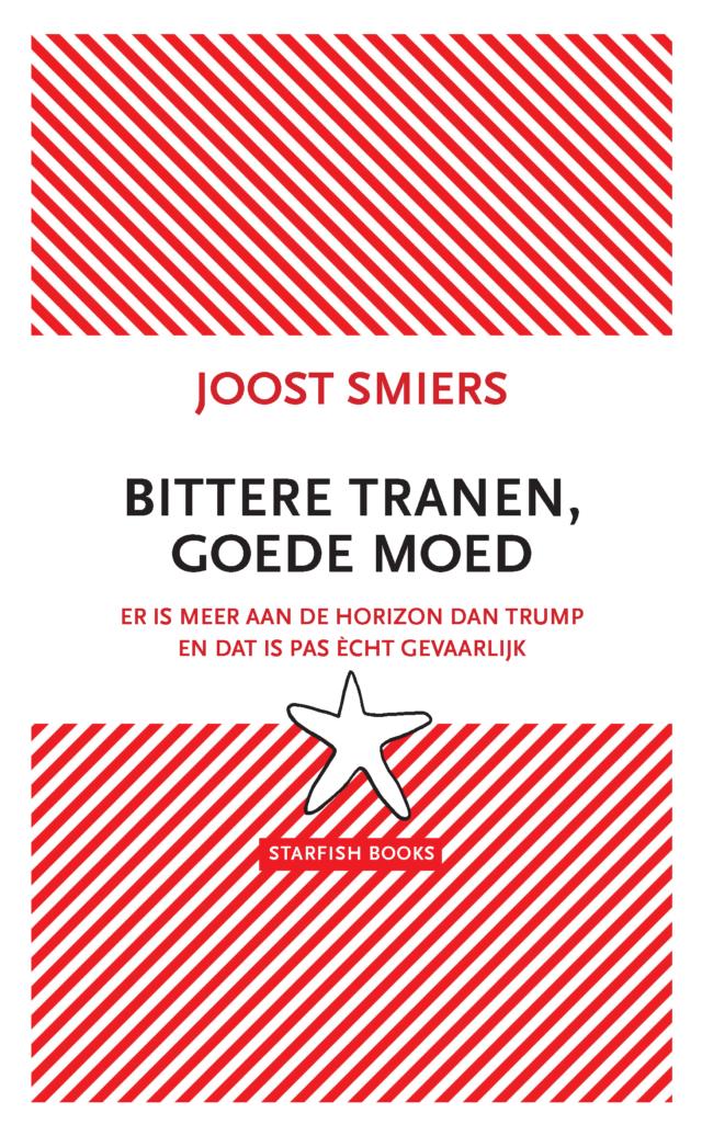 JOOST SMIERS – BITTERE TRANEN GOEDE MOED