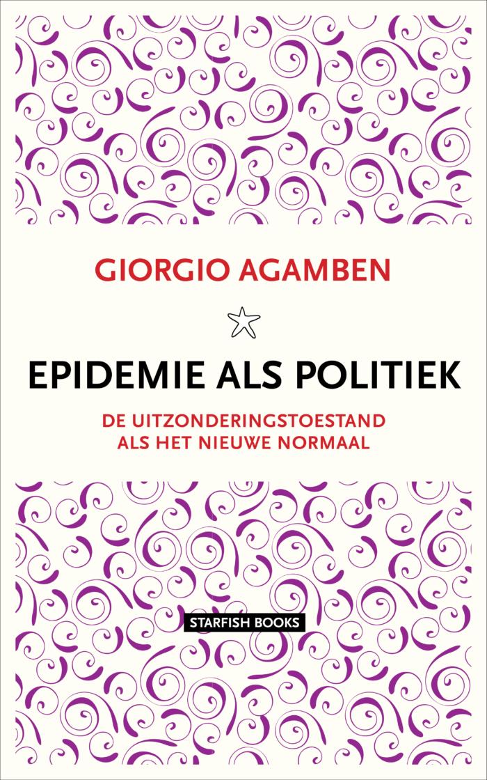 GIORGIO AGAMBEN EPIDEMIE ALS POLITIEK